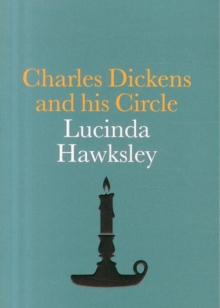 Charles Dickens and his Circle, Paperback Book