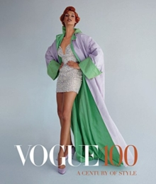 Vogue 100 : A Century of Style, Paperback Book