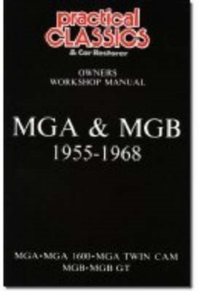 MGA and MGB, 1955-1968 Owner's Workshop Manual, Paperback / softback Book