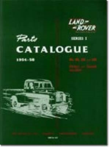 Land Rover Series 1 Parts Catalogues 1954-58, Paperback / softback Book