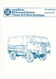 Land Rover 101 1 Tonne Parts Catalogue, Paperback / softback Book