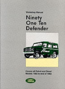 Land Rover 90 and 110 (Plus Defender Supplements) Workshop Manual, Paperback Book