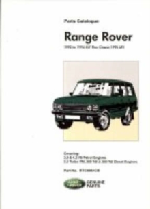 Range Rover 1992 to 1994 MY Plus Classic 1995 MY : Part No RTC9961CB, Paperback / softback Book