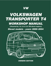 Volkswagen Transporter T4 Workshop Manual Diesel 2000 on : Diesel Models - Years 2000 on, Paperback Book