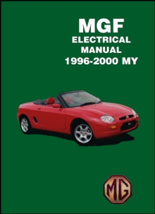 MGF Electrical Manual 1996-2000 MY, Paperback / softback Book
