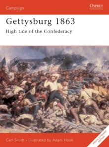 Gettysburg, 1863 : High Tide for the Confederacy, Paperback Book
