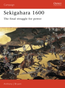 Sekigahara, 1600 : The Final Struggle for Power, Paperback Book
