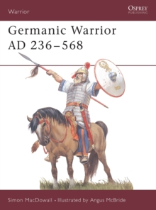 Germanic Warrior, AD 236-568, Paperback Book