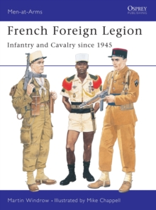 French Foreign Legion Since 1945, Paperback Book
