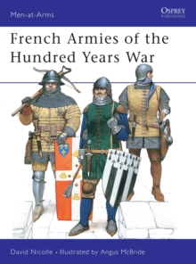 French Armies of the Hundred Years War, Paperback Book