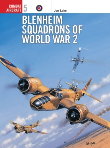 Blenheim Squadrons of World War Two, Paperback / softback Book