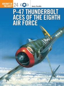 P-47 Thunderbolt Aces of the ETO/MTO, Paperback / softback Book