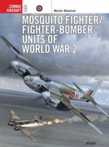 Mosquito Fighter Units of World War 2, Paperback Book