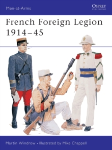 French Foreign Legion, 1914-45, Paperback Book