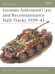 German Armoured Cars and Reconnaissance Half Tracks, 1939-45, Paperback Book