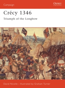 Crecy, 1346 : Triumph of the Black Prince, Paperback / softback Book