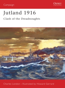Jutland 1916 : The Last Great Clash of Fleets, Paperback / softback Book