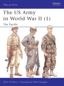 US Army of World War 2 : Pacific v. 1, Paperback Book