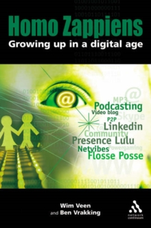 Homo Zappiens : Growing Up in a Digital Age, Paperback Book