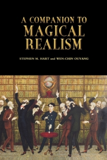 A Companion to Magical Realism, Paperback / softback Book