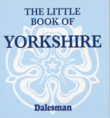 The Little Book of Yorkshire, Paperback / softback Book