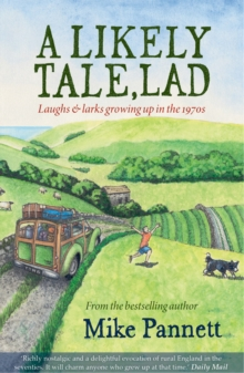 A Likely Tale, Lad : Laughs & Larks Growing Up in the 1970s, Paperback Book