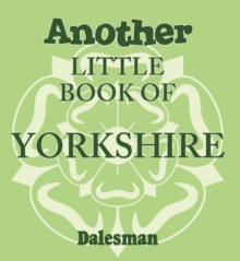 Another Little Book of Yorkshire, Paperback / softback Book