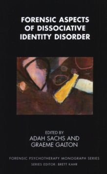 Forensic Aspects of Dissociative Identity Disorder, Paperback / softback Book