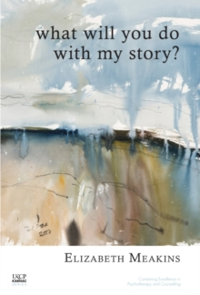 What Will You Do With My Story?, Paperback / softback Book