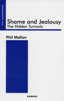 Shame and Jealousy : The Hidden Turmoils, Paperback Book