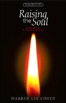 Raising the Soul : Practical Exercises for Personal Development, Paperback / softback Book