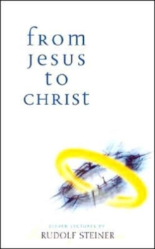 From Jesus to Christ, Paperback / softback Book