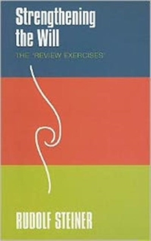 Strengthening the Will : The 'Review Exercises', Paperback / softback Book