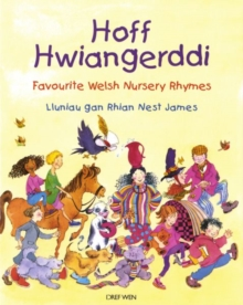 Hoff Hwiangerddi / Favourite Welsh Nursery Rhymes, Paperback / softback Book