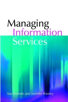 Managing Information Services, Paperback / softback Book