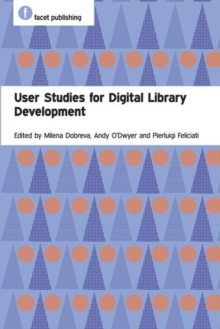 User Studies for Digital Library Development, Paperback / softback Book