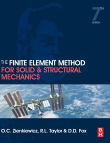 The Finite Element Method for Solid and Structural Mechanics, Hardback Book