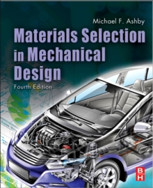 Materials Selection in Mechanical Design, Paperback Book