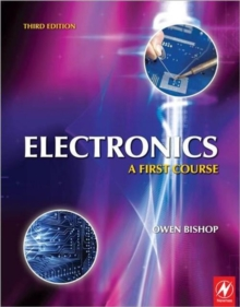 Electronics: A First Course, 3rd ed : A First Course, Paperback Book
