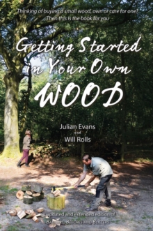 Getting Started in Your Own Wood, Paperback Book