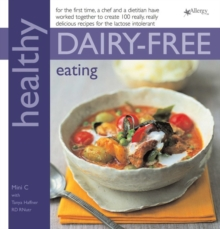 Healthy Dairy-Free Eating : In Association with Allergy UK, Paperback Book