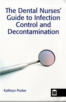 Infection Control and Decontamination in Dental Nursing, Paperback Book