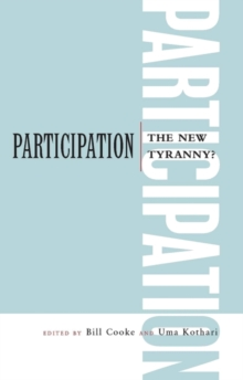 Participation : The New Tyranny?, Paperback Book