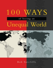100 Ways of Seeing an Unequal World, Paperback Book