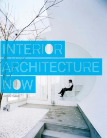 Interior Architecture Now, Paperback Book