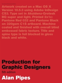 Production for Graphic Designers, Paperback Book