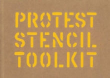 Protest Stencil Toolkit, Paperback Book
