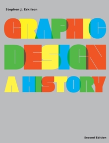 Graphic Design : A History, Paperback Book