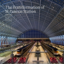 The Transformation of St Pancras Station, Paperback / softback Book
