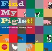 Find My Piglet! : The Animal Family Memory Game, Game Book
